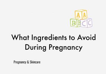 Pregnancy & Skincare